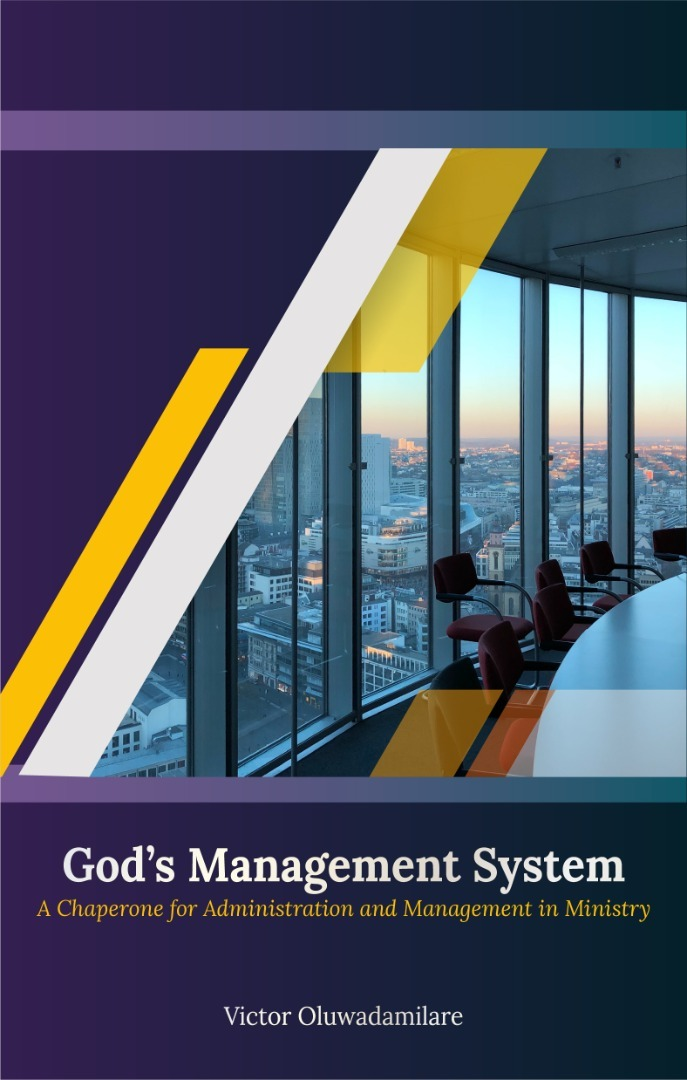 God's Management System (A Chaperone for Administration and Manag