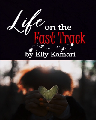 Life on the Fast Track