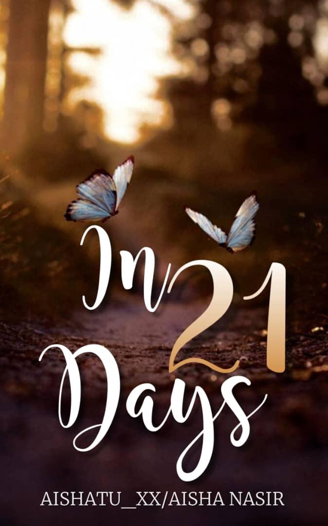 IN TWENTY ONE DAYS