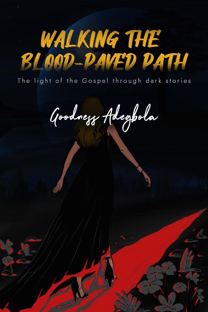 Walking the Blood-paved Path