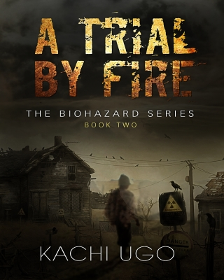 Biohazard: A Trial By Fire