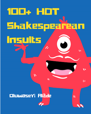 100+ Hot Shakespearean Insults