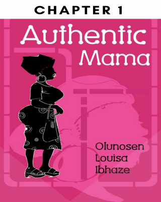 Chapter 1 Authentic Mama