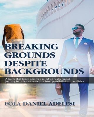 Breaking grounds despite background