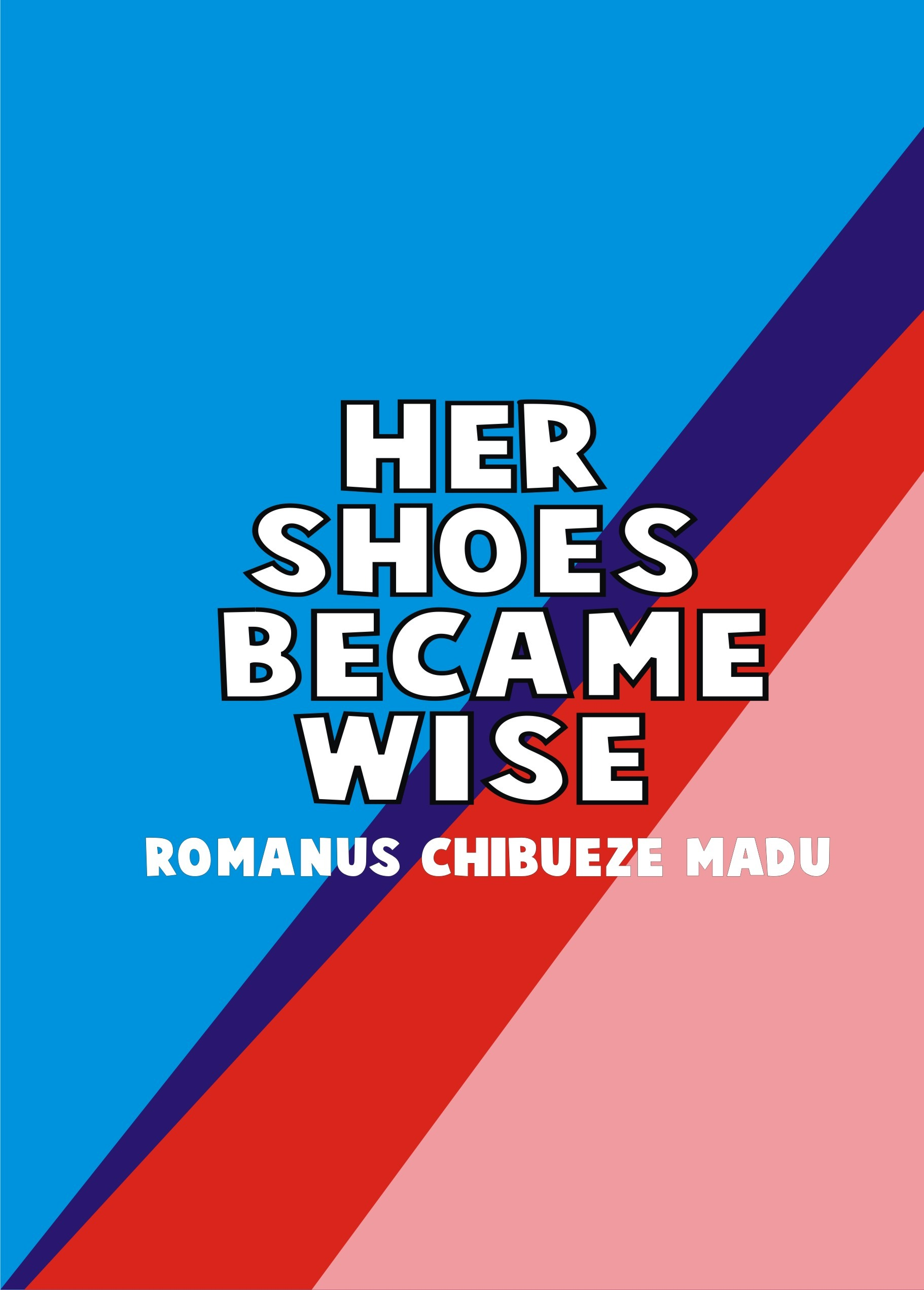 HER SHOES BECAME WISE