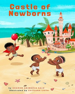Castle of Newborns: A Picture Book