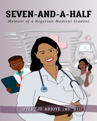 Seven-and-a-Half - Memoir of a Nigerian Medical Student