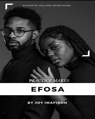 Practice makes Efosa