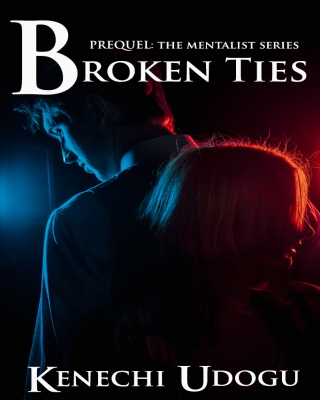 Broken Ties: Prequel to The Mentalist Series ssr