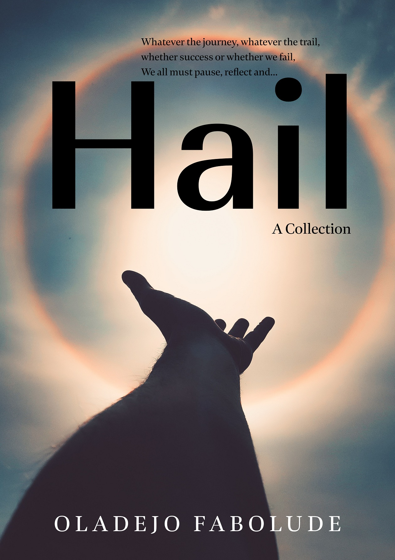Hail - A Collection
