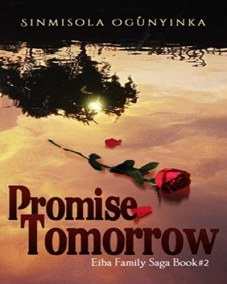 Promise Tomorrow (Eiba Family Saga Book 2)