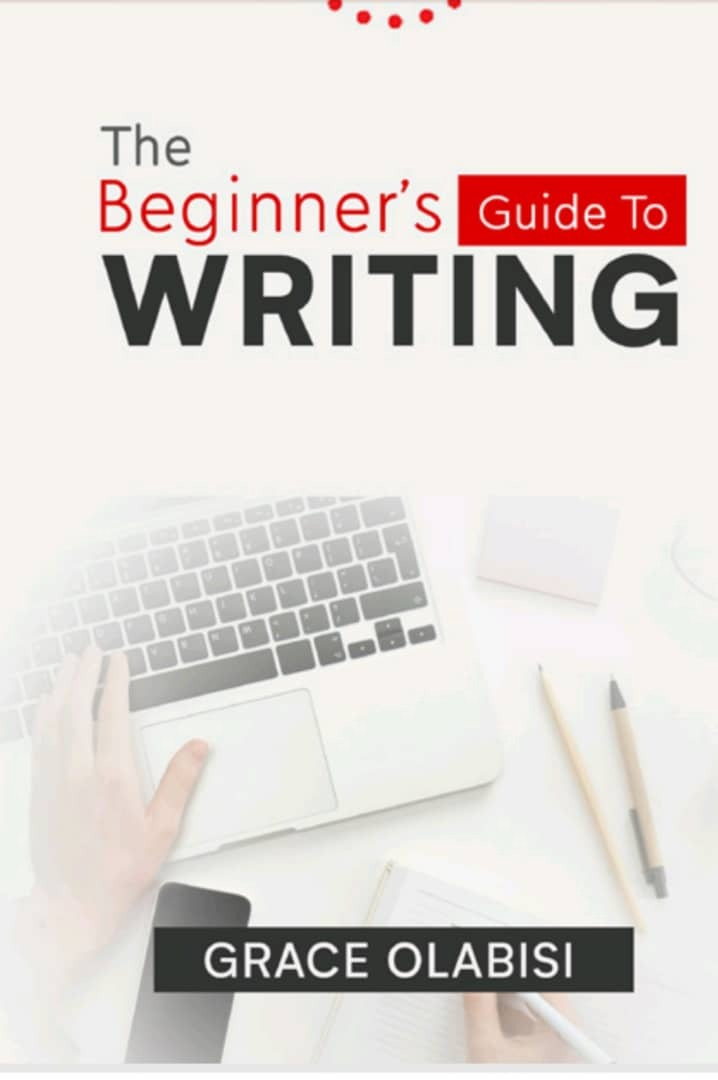 The Beginner's Guide to Writing