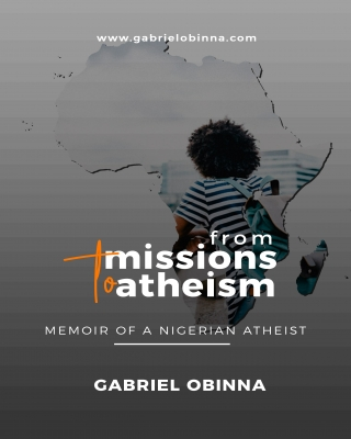From Missions To Atheism (Part 1)