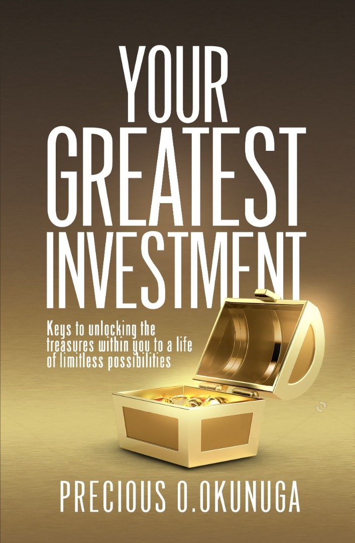 Your Greatest Investment
