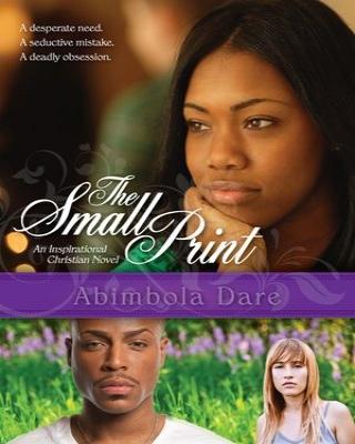 The Small Print- An Inspirational Christian Novel ssr