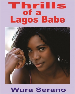 Thrills of a Lagos Babe