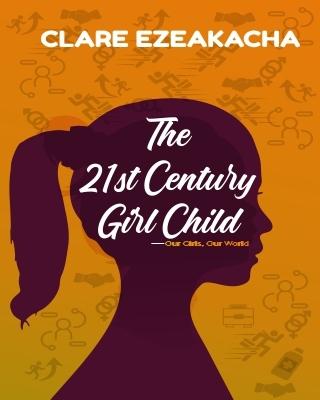 The 21st Century girl Child