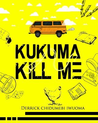 Kukuma Kill Me (#CampusChallenge) ssr