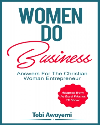 Women Do Business - Answers for the Christian Woman Entrepreneur  ssr