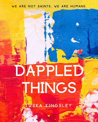 Dappled Things