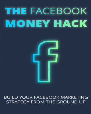 The facebook money hack