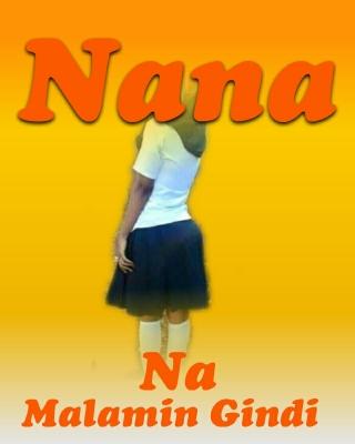 Nana - Adult Only (18+) by Malamin Gindi | OkadaBooks
