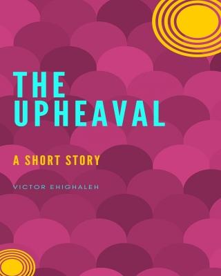 The Upheaval: A Biological Warfare