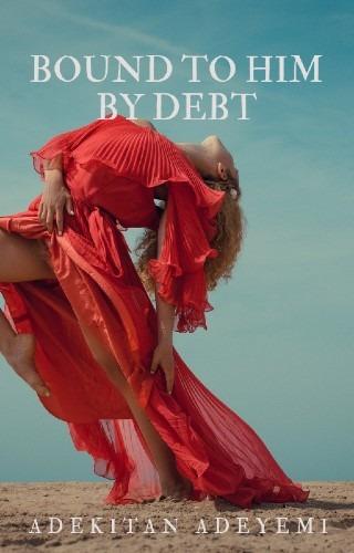 Bound to HIm by Debt