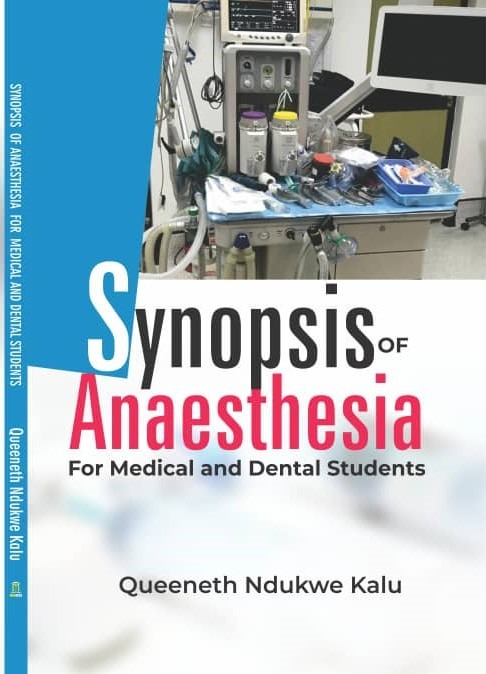 SYNOPSIS OF ANAESTHESIA FOR MEDICAL AND DENTAL STUDENTS