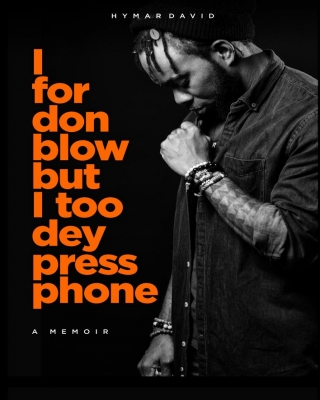 I FOR DON BLOW BUT I TOO DEY PRESS PHONE  - Adult Only (18+)