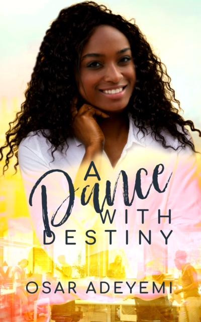 A Dance With Destiny (Heritage Series Book 1)