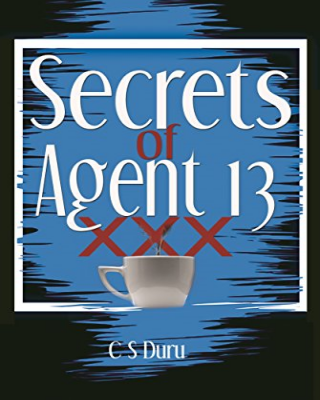 Secrets of Agent 13 - Adult Only (18+)