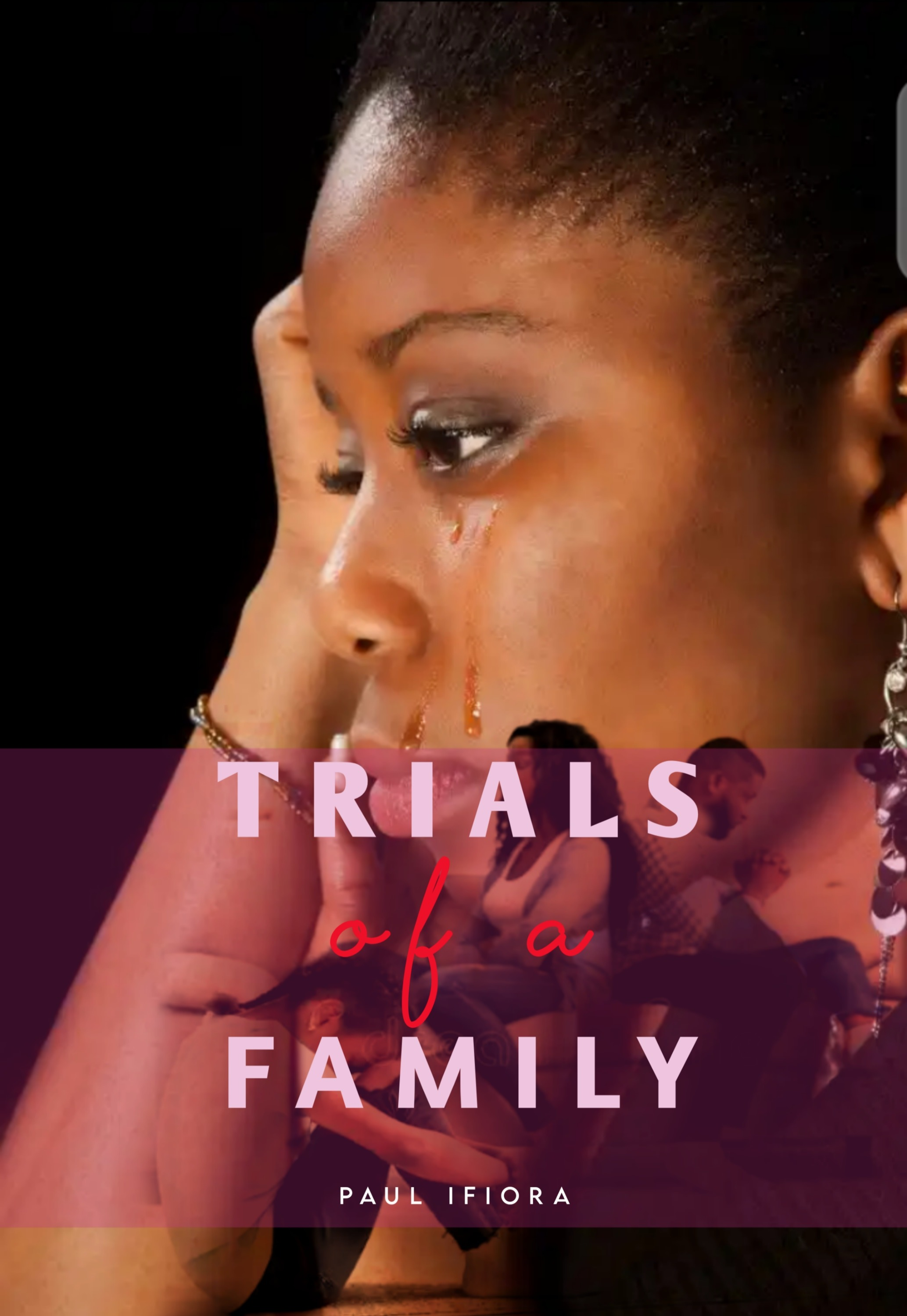 Trials of a Family