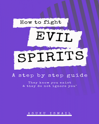 How to fight evil spirits