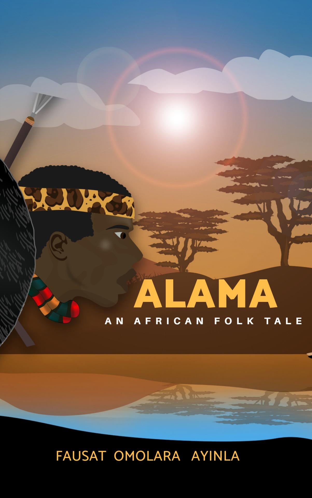 Alama: An African FolkTale