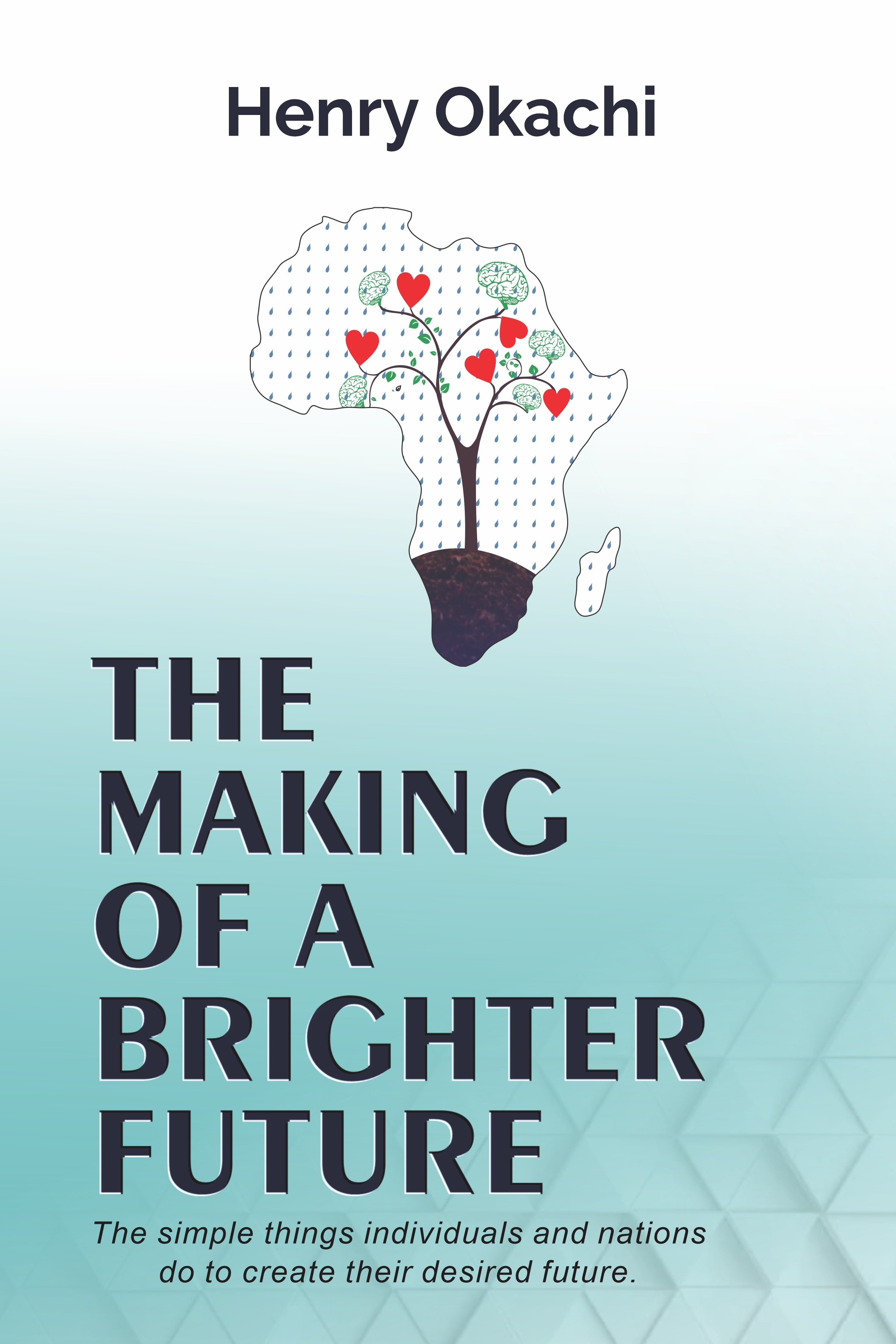 The Making of a Brighter Future