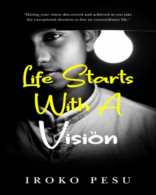 LIFE START WITH A VISION