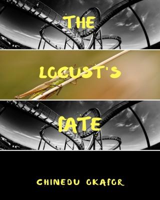 The Locust Fate