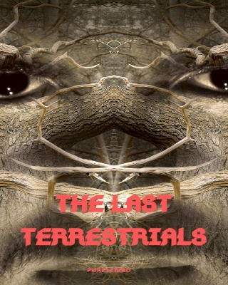 THE LAST TERRESTIALS
