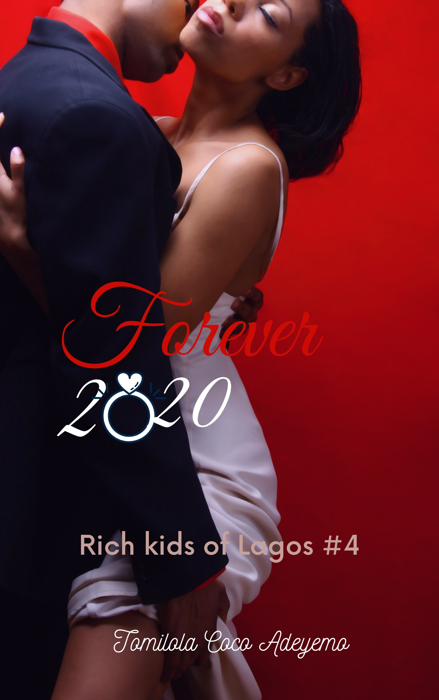 Forever 2020 [RICH KIDS OF LAGOS #4]