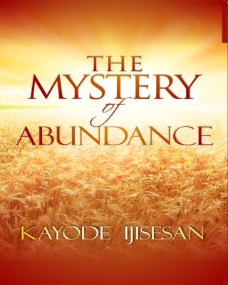 The Mystery of Abundance