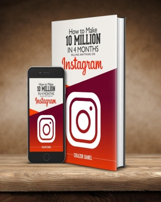 How To Make 10 Million In 4 Months Selling Anything On Instagram