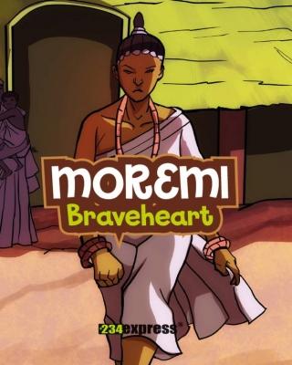 Moremi: Braveheart