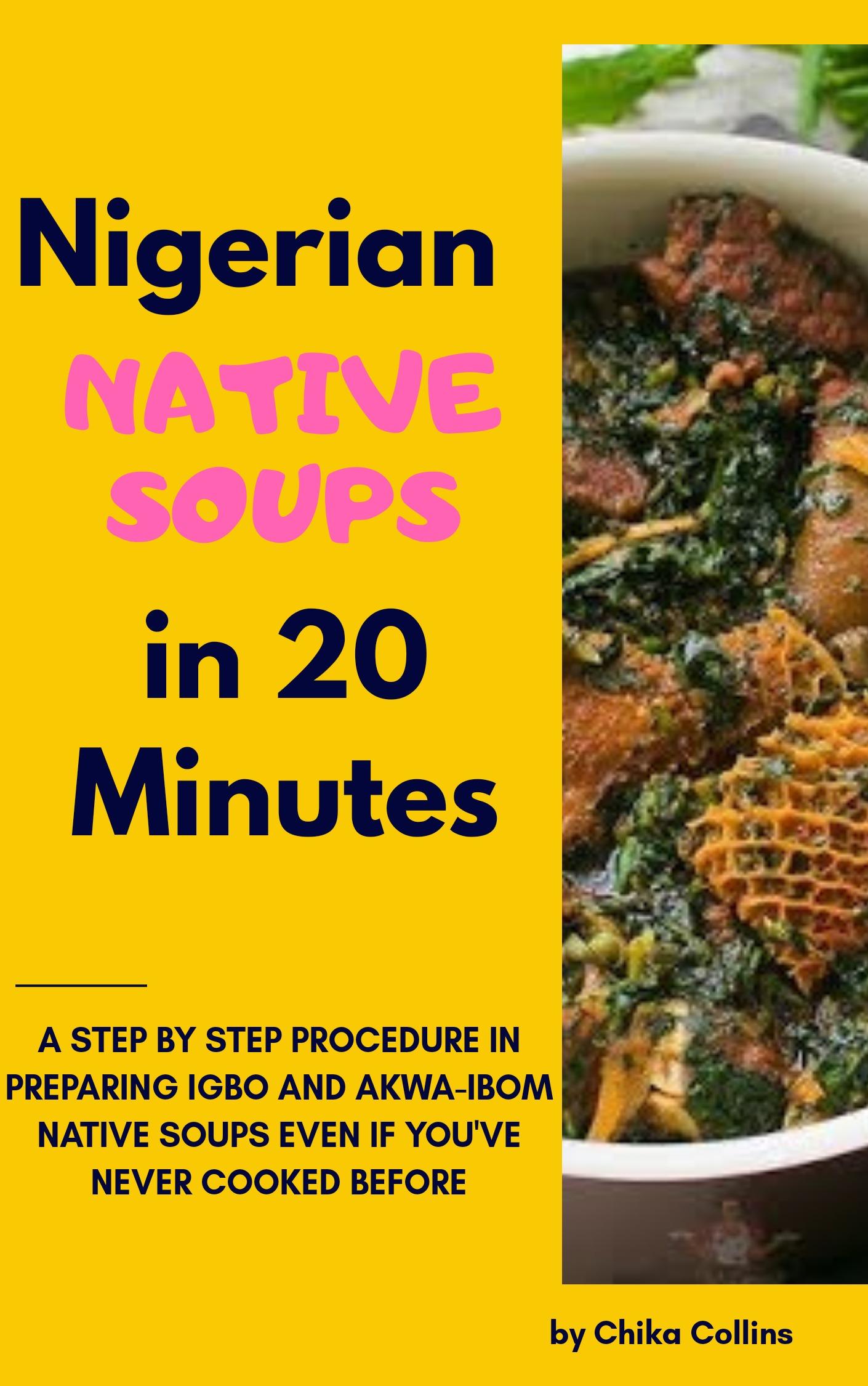 Nigerian Native Soups