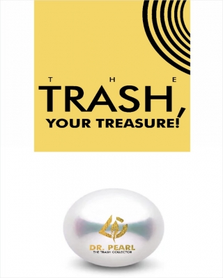 THE TRASH, YOUR TREASURE!