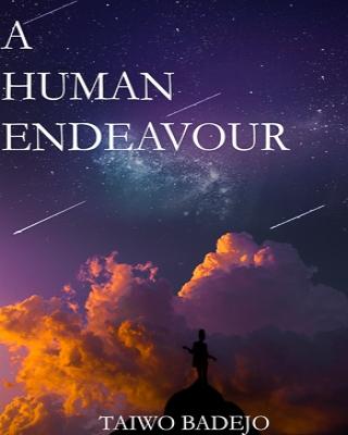 A HUMAN ENDEAVOUR