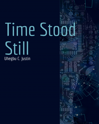 TIME STOOD STILL