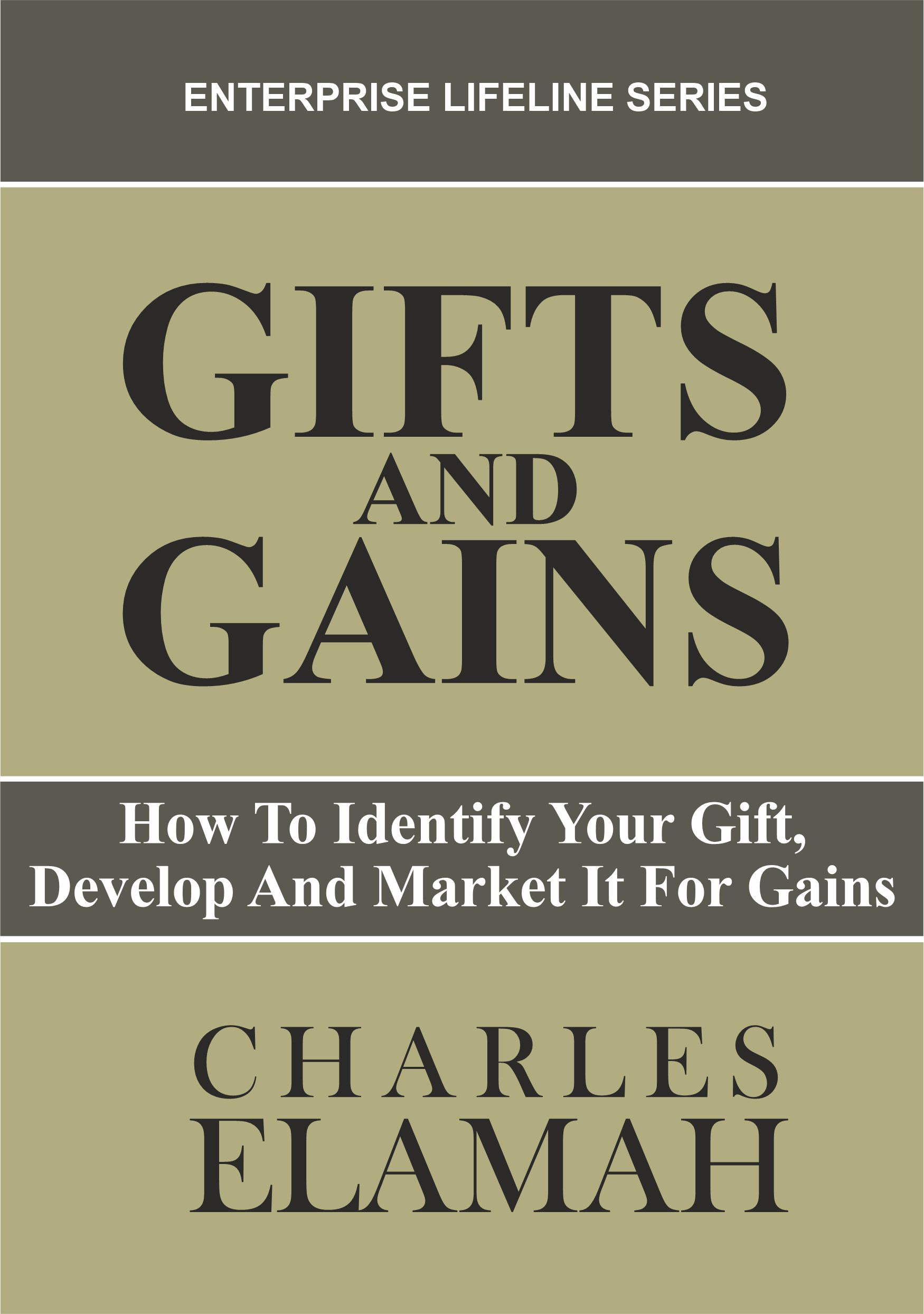 Gifts And Gains