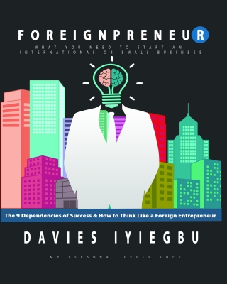 Foreignpreneur: The 9 Dependencies of Success