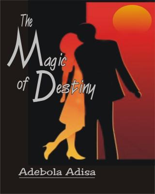 The Magic of Destiny
